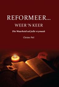 Reformeer weer 'n keer (Boek)